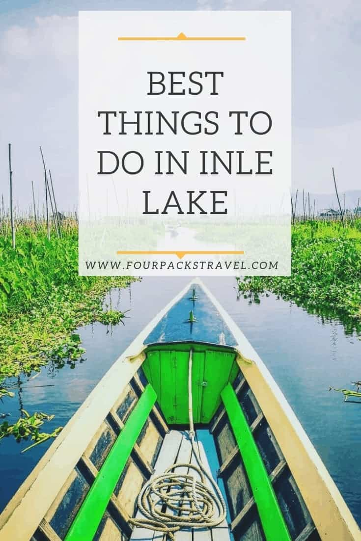 Best Things To Do In Inle Lake